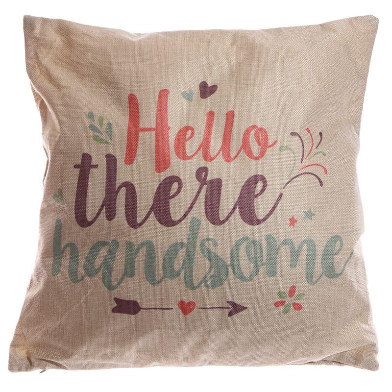 Cushion with Insert - Hello There Handsome 43 x 43cm