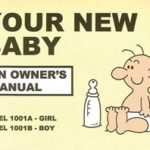 Your New Baby An Owner's Manual BookYour New Baby An Owner's Manual Book