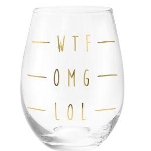Stemless Glass Wtf Omg LolStemless Glass Wtf Omg Lol