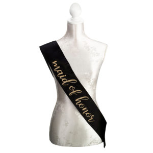 Black & Gold Satin Maid of Honor SashBlack & Gold Satin Maid of Honor Sash