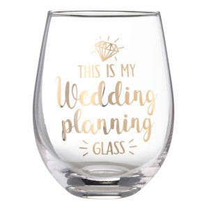 "My Wedding Planning Glass Stemless Wine Glass""My Wedding Planning Glass"" Stemless Wine Glass"